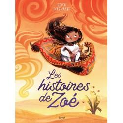 Les histoires de Zoé -...